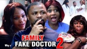 Family Fake Doctor Season 2 - 2019